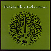 Various Artists: Celtic Tribute to Alison Krauss