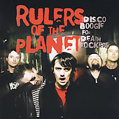 Rulers of the Planet: Disco Boogie for Death Rockers *