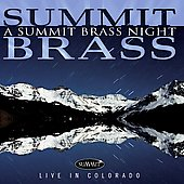 A Summit Brass Night - Live in Colorado - Debussy, Strauss, Respighi, etc