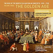 The Rise of the North Italian Violin Concerto 1690-1740 Vol 3 - The Golden Age