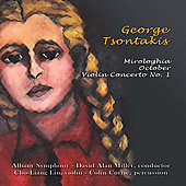 Tsontakis: Violin Concerto no 1, Mirologhia, October / Miller, Lin, Currie, Albany SO