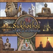 Anael & Bradfield/Anael/Bradfield: Shukhothai: Dawn of Happiness