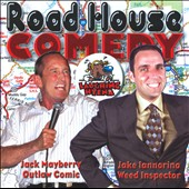 Jake Iannorino/Jack Mayberry: Roadhouse Comedy, Vol. 153: Outlaw Comic/Weed Inspector