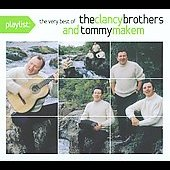 The Clancy Brothers/Tommy Makem: Playlist: The Very Best of the Clancy Brothers and Tommy Makem [Digipak] *