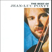 Jean-Luc Ponty: The Best of Jean-Luc Ponty