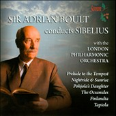 Adrian Boult conducts Sibelius - Tapiola, Finlandia, Oceanides, Pohjola's Daughter, Nightridge & Sunrise et al.