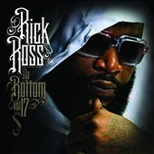 Rick Ross (Rap): Da Bottom 17 [PA]