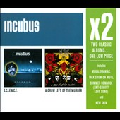 Incubus: S.C.I.E.N.C.E./A Crow Left of the Murder...