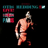Otis Redding: Live in London and Paris
