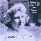 Sara Cleveland: Ballads & Songs of the Upper Hudson Valley