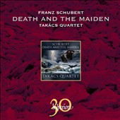 Schubert: Death and the Maiden / Takacs Qrt.