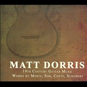 19th Century Guitar Music: Works by Mertz, Sor, Coste, Schubert