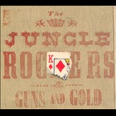 The Jungle Rockers: Guns and Gold