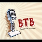 Baker Thomas Band: BTB [PA]