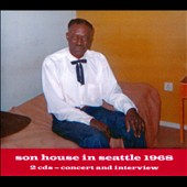 Son House: Son House in Seattle 1968 [Digipak]