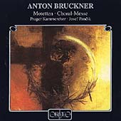 Bruckner: Motetten, Choral-Messe / Pancik, Prager Kammerchor