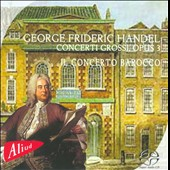 George Frederic Handel: Concerti Grossi Op. 3