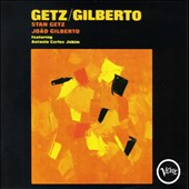 Joao Gilberto/Stan Getz (Sax): Getz/Gilberto