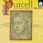Purcell: Anthems for the Chapel Royal / Richard Marlow