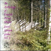 An Anthology of Finnish Piano Music, Vol. 5 / Jouni Somero