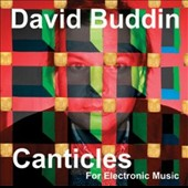 David Buddin: Canticles