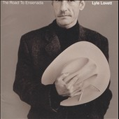 Lyle Lovett: The Road to Ensenada