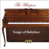 The Whispers: Songbook, Vol. 1: The Songs of Babyface