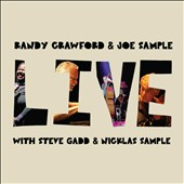 Joe Sample/Randy Crawford: Live [Digipak]