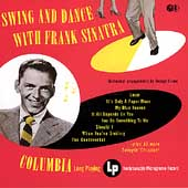 Frank Sinatra: Swing and Dance with Frank Sinatra [CD]