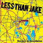 Less Than Jake: Borders & Boundaries [Digipak]