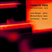 Tribute Trio: Dedications, Vol. 2
