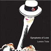Lenore Troia: Symptoms of Love
