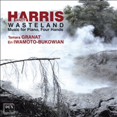 Andy Harris (b.1973: Wasteland - Music for Piano Four Hands / Tamara Granat; Eri Iwarnoto-Bukowain