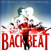Original Soundtrack: Backbeat: The Musical