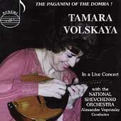 Tamara Volskaya - The Paganini of the Domra