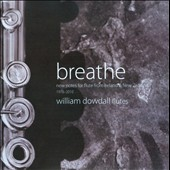 Breathe: New Notes for Flute from Ireland & New Zealand / William Dowdall, flute; Richard Nunns, taonga puoro