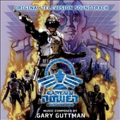 Gary Guttman: Captain Power and the Soldiers of the Future: Original Television Series Soundtrack