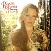 Rebecca Frazier: When We Fall