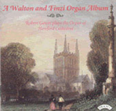 A Walton and Finzi Organ Album / Robert Gower