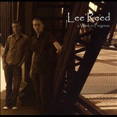 Lee Reed: A  Work In Progress [Slipcase]
