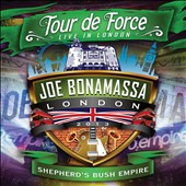 Joe Bonamassa: Tour de Force: Live in London - Shepherd's Bush Empire [DVD]