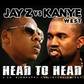 Jay-Z/Kanye West (Rap): Jay-Z vs. Kanye West: Head To Head [Box]