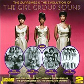 Various Artists: The  Supremes & the Evolution of the Girl Group Sound