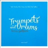 Trumpets and Drums: Live in Ljubtjana [Digipak]