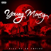 Young Money: The Rise of an Empire [PA] [3/10]