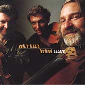 Celtic Fiddle Festival: Celtic Fiddle Festival: Encore