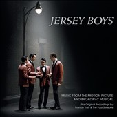 Original Soundtrack: Jersey Boys: Music from the Motion Picture and Broadway Musical
