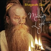 Bhagavan Das: Mother Light [Digipak]