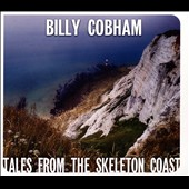 Billy Cobham: Tales From The Skeleton Coast [Digipak] *