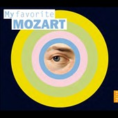 My Favorite Mozart - Piano Concertos Nos. 12, 21 & 23; Mass in C minor; Clarinet Quintet; Overtures / Sandrine Piau, Frazil Say, Wolfgang Meyer, Patrick Cohen [4 CDs]